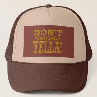Boné Não me chame Yella! - Chapéu do camionista