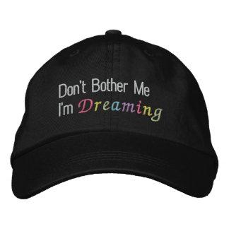 Boné Não me incomode que eu estou sonhando