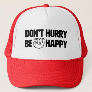 Boné Não se apresse seja chapéu engraçado feliz do