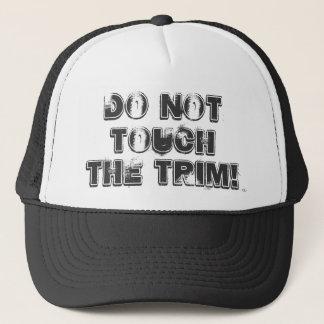 Boné Não toque na guarnição! Transporte o chapéu