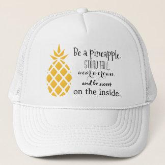 Boné O abacaxi seja um abacaxi que diz o chapéu do