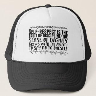 Boné o Auto-respeito é a fruta da disciplina;