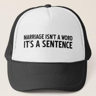 Boné O casamento não é uma palavra sua uma frase