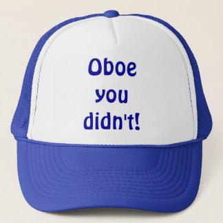 Boné Oboe você não fez chapéu