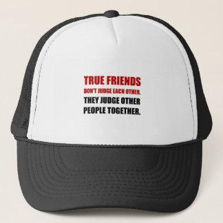 Boné Os amigos verdadeiros julgam outras pessoas