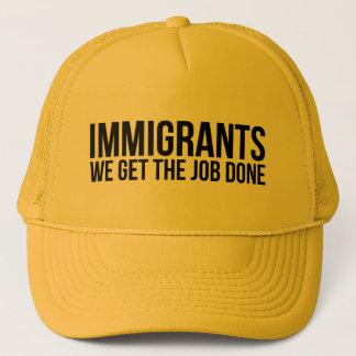 Boné Os imigrantes que nós obtemos o trabalho feito