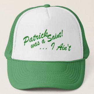 Boné Patrick era um santo… que eu não sou! Chapéu