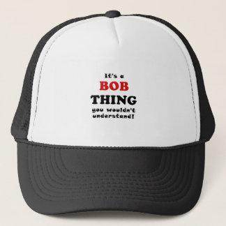 Boné Seu uma coisa que de Bob você não compreenderia