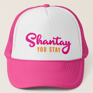 Boné Shantay, você permanece