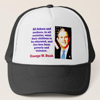Boné Todos os pais e mães - G W Bush