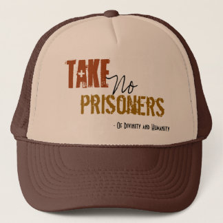 Boné Tome a nenhuns prisioneiros o chapéu