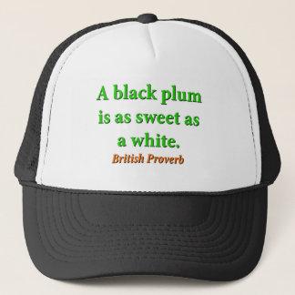 Boné Uma ameixa preta é como o doce - provérbio