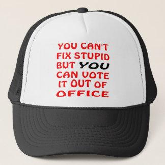 Boné Você não pode fixar estúpido você pode votá-lo