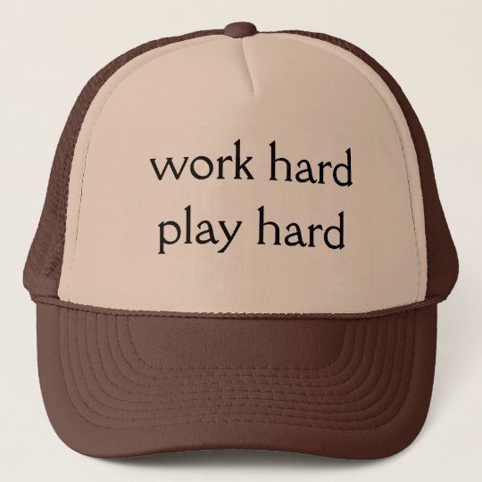 Boné Work hard Play hard