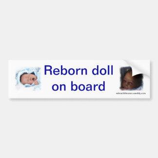 Boneca renascido a bordo do bumpsticker adesivo para carro