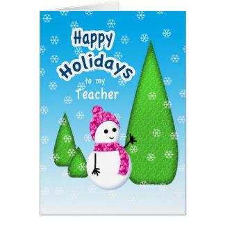 Boneco de neve do Natal do professor Cartão Comemorativo