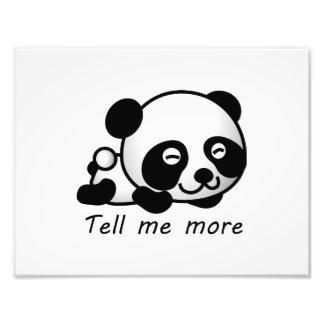 Bonito diga-me mais panda impressão de foto