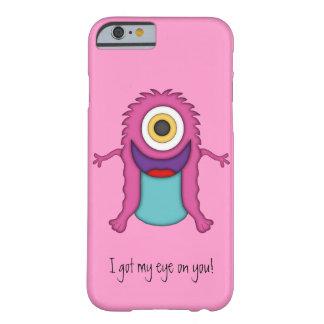 Bonito Monstro-Obteve meu olho em você! Capa Barely There Para iPhone 6