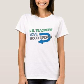 Bons esportes de P.E. Professor Como Camiseta