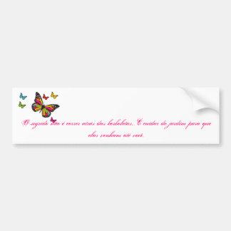 borboletas, O segredo não é correr atrás das bo... Adesivos