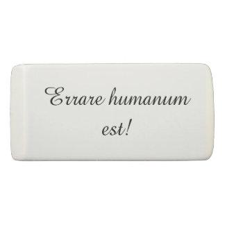 Borracha Erases com provérbio latin