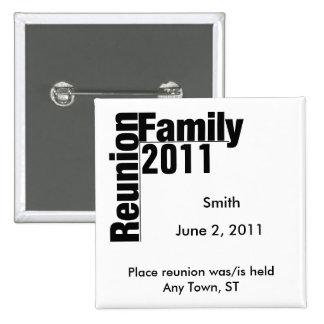 Botão 2011 da lembrança da reunião de família botons