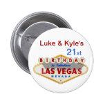 Botão do aniversário de Las Vegas de Luke & de Kyl Boton