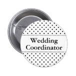 Botão do pinback do coordenador do casamento para  botons