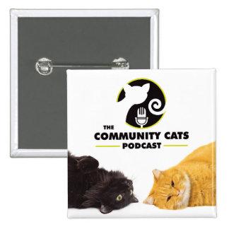 Botão do quadrado do Podcast dos gatos da Bóton Quadrado 5.08cm