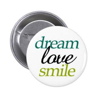"""""""Botão do sorriso ideal do amor"""" Bóton Redondo 5.08cm"""