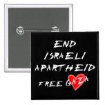 Botão livre de Gaza do coração do Apartheid israel Pins