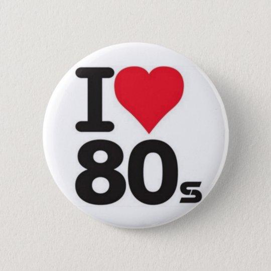 Boton I love anos 80