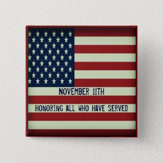 Bóton Quadrado 5.08cm 11 de novembro botão que honra tudo que serviu