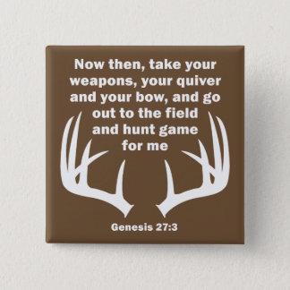 Bóton Quadrado 5.08cm 27:3 cristão da génese da caça do caçador