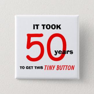 Bóton Quadrado 5.08cm 50th Botão dos presentes da mordaça do aniversário
