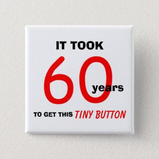 Bóton Quadrado 5.08cm 60th Botão dos presentes da mordaça do aniversário