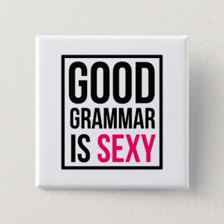 """Bóton Quadrado 5.08cm A boa gramática é """"sexy"""""""