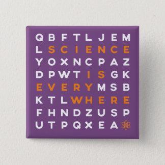Bóton Quadrado 5.08cm A ciência do Pin do quebra-cabeça da palavra está