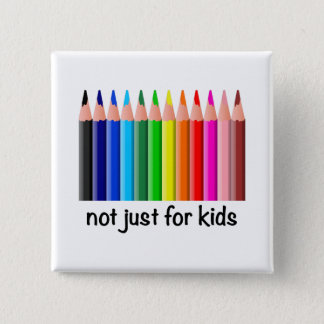 Bóton Quadrado 5.08cm A coloração não é apenas para miúdos