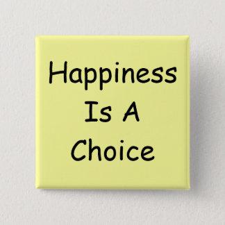 Bóton Quadrado 5.08cm A felicidade é um botão bem escolhido