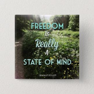 Bóton Quadrado 5.08cm A liberdade é realmente um estado de ânimo