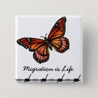 Bóton Quadrado 5.08cm A migração é vida com borboleta & arame farpado