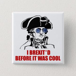 Bóton Quadrado 5.08cm A UE 1776 de George Washington Brexit embandeira
