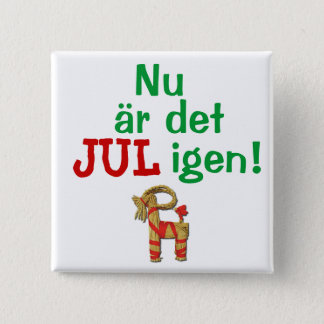 Bóton Quadrado 5.08cm Agora seu Natal outra vez! Sueco Julbock