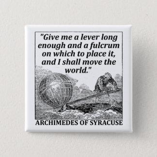 Bóton Quadrado 5.08cm Alavanca de Archimedes