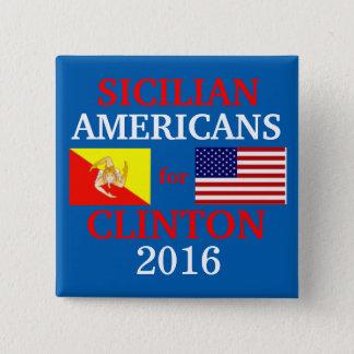 Bóton Quadrado 5.08cm Americanos sicilianos para Hillary Clinton