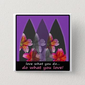 Bóton Quadrado 5.08cm Amor o que você faz o botão surfando