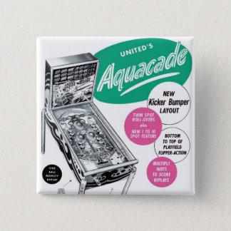 Bóton Quadrado 5.08cm Anúncio retro das vendas de Aquacade do Pinball do
