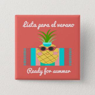 """Bóton Quadrado 5.08cm """"Apronte para botão espanhol do verão"""" com abacaxi"""