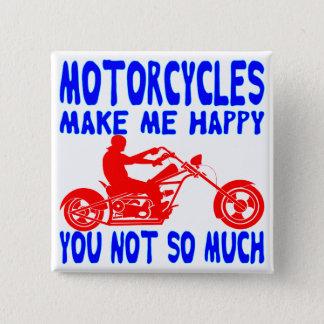 Bóton Quadrado 5.08cm As motocicletas fazem-no me feliz não tanto